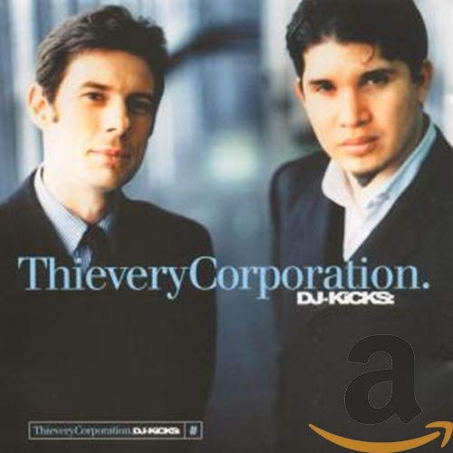 Thievery Corporation - Uncut 4ad - Zortam Music