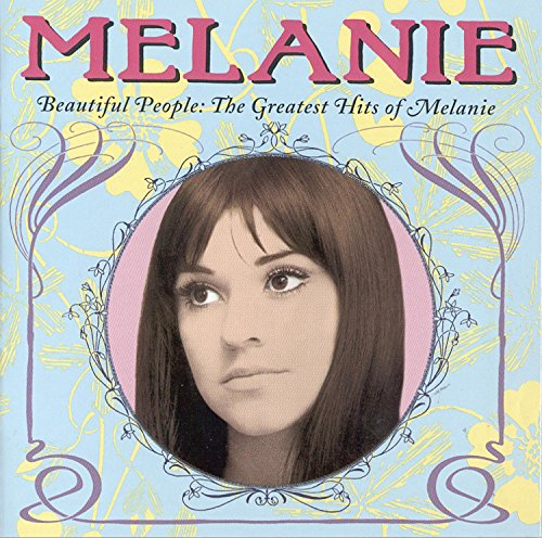 Melanie - Beautiful People  The Greatest Hits Of Melanie - Zortam Music