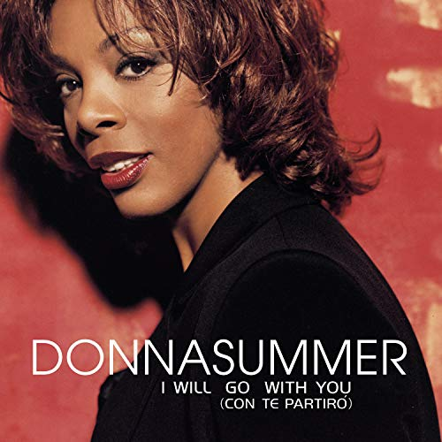 Donna Summer - I Will Go With You (Con Te Partiró) (CDM) - Zortam Music