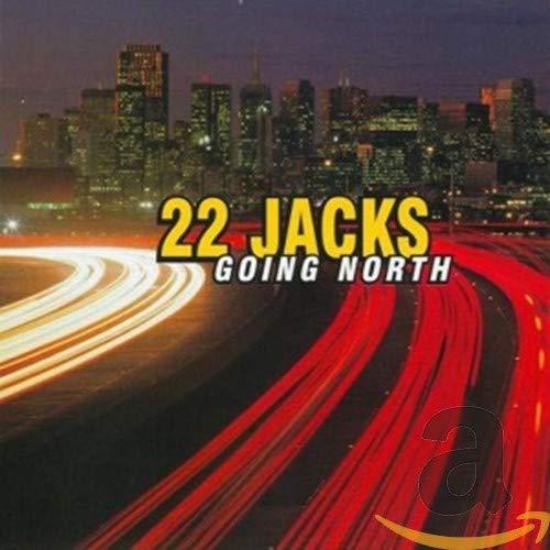 22 Jacks - Going North - Lyrics2You