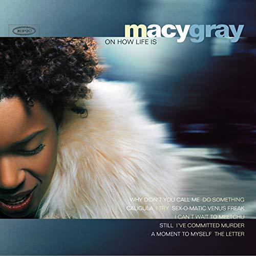 Macy Gray - On How Life - Zortam Music