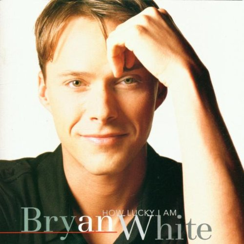 Bryan White - God Gave Me You (Single/LP Version) Lyrics - Zortam Music