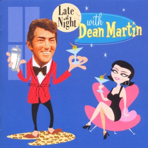 DEAN MARTIN - Late at Night with Dean Martin - Zortam Music