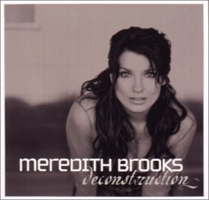 Meredith Brooks - Deconstruction [ENHANCED CD] - Zortam Music