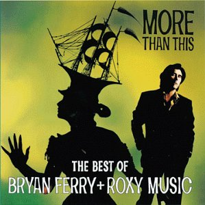 Bryan Ferry - More Than This Best Of - Zortam Music