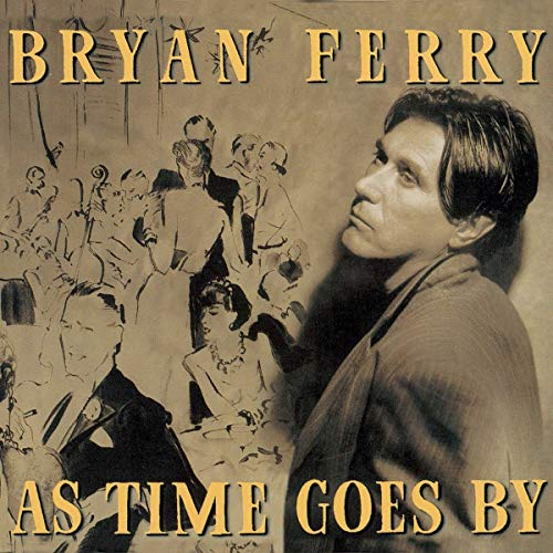 Bryan Ferry - As Time Goes By - Zortam Music