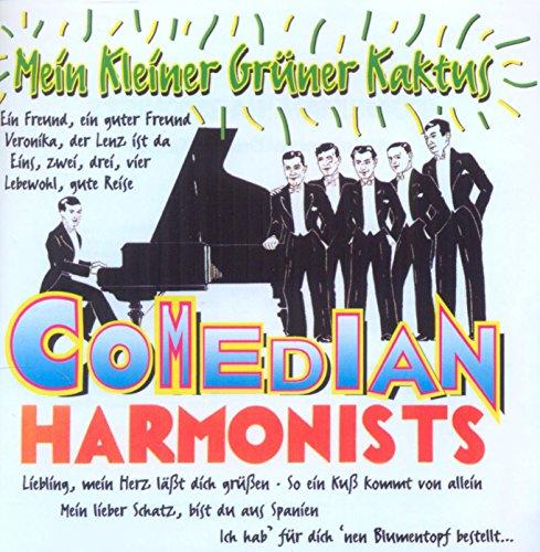 Comedian Harmonists - Mein Kleiner Grüner Kaktus - Zortam Music