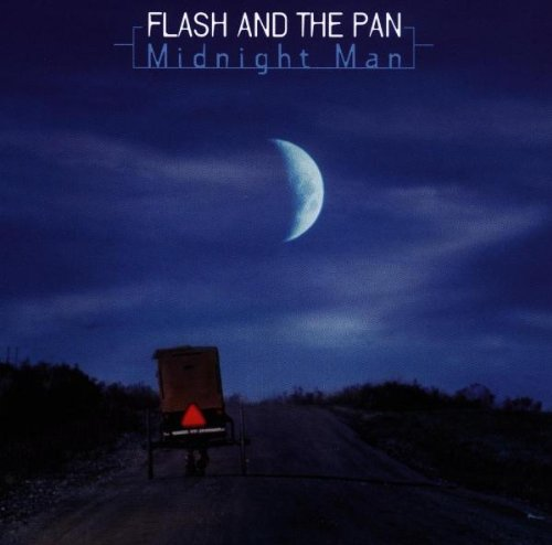 Flash And The Pan - Midnight Man - Zortam Music