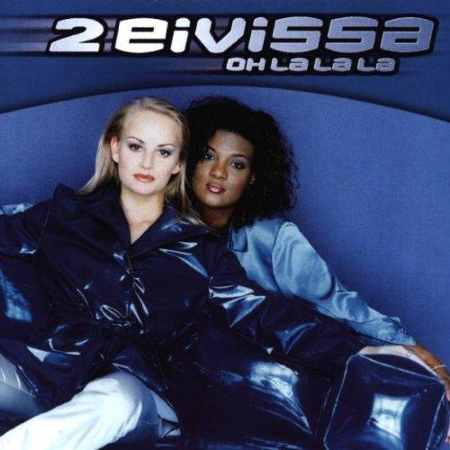 2 Eivissa - Oh La La La (Single) - Zortam Music