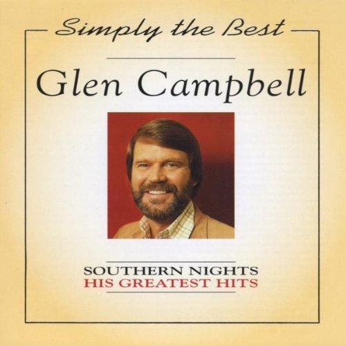 Glen Campbell - Southern Nights: Greatest Hits - Zortam Music