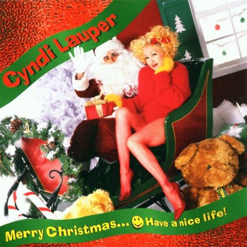 Cyndi Lauper - Merry Christmas...Have a Nice Life - Zortam Music