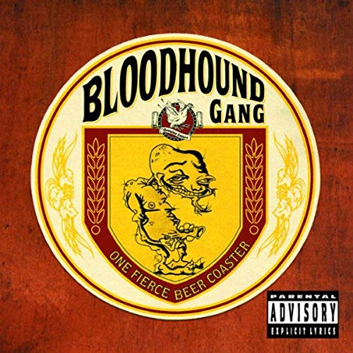 Bloodhound Gang - One Fierce Beer Coaster (Special Edition) - Zortam Music
