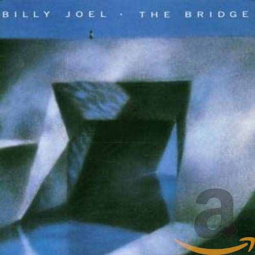 Billy Joel - The Bridge (Remastered) - Zortam Music