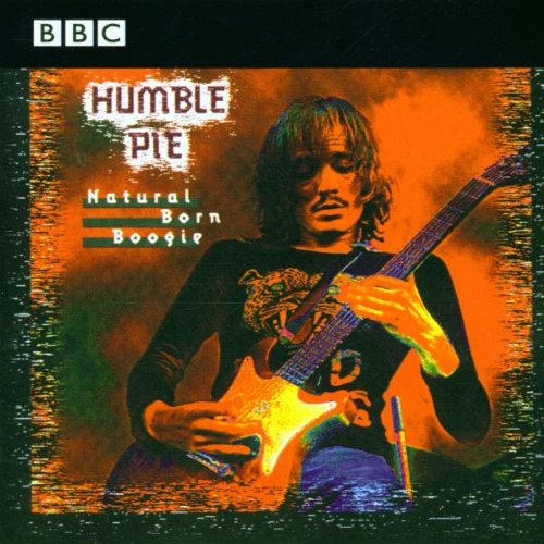 Humble Pie - Natural Born Boogie - Zortam Music