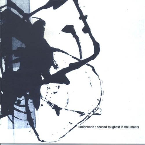 Underworld - Second Toughest In The Infants (Special CD) - Zortam Music