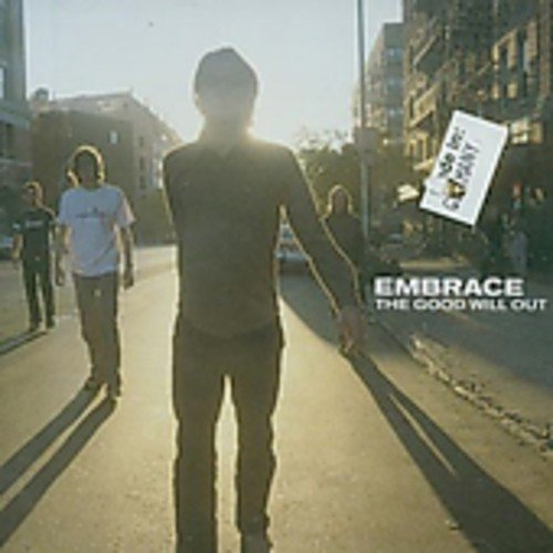 Embrace - The Good Will Out - Zortam Music