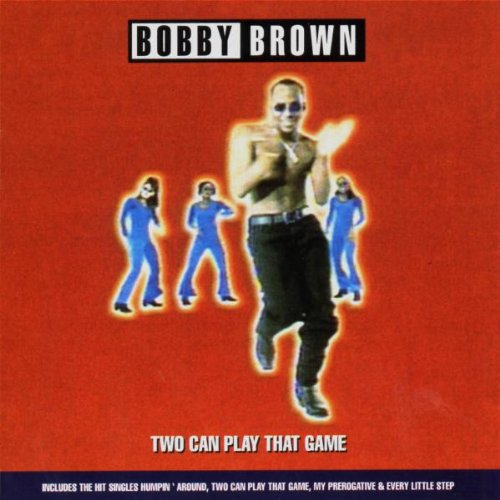 Bobby Brown - Two Can Play That Game - Zortam Music