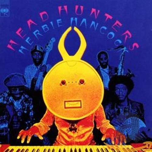 Herbie Hancock - Head Hunters - Zortam Music