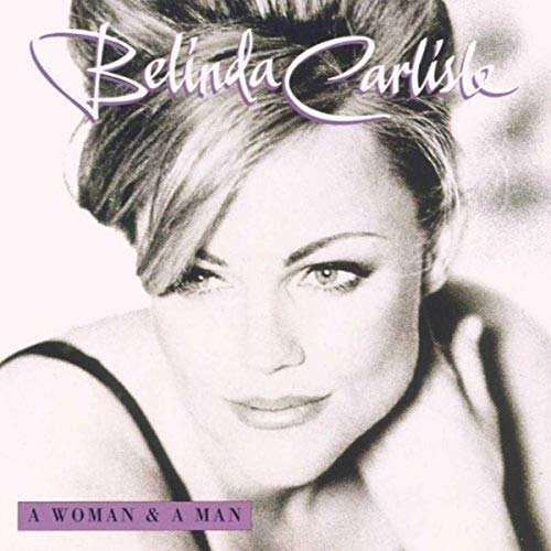 Belinda Carlisle - A Woman And A Man - Zortam Music