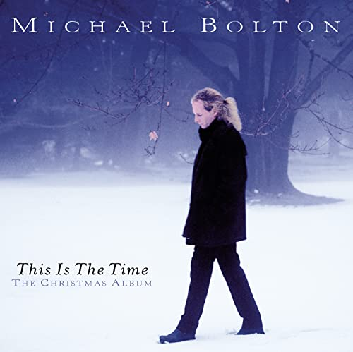 Michael Bolton - This Is the Time: the Christmas Collection - Zortam Music