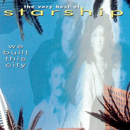 Jefferson Starship - We Built This City: the Very Best of Starship - Zortam Music