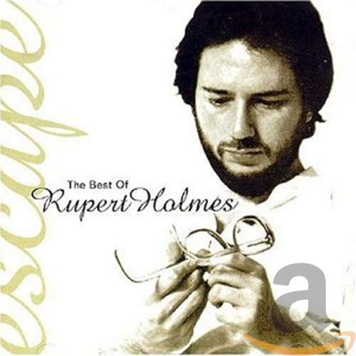 Rupert Holmes - The Best of Rupert Holmes: Escape - Zortam Music