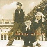 Danny Wilson「Sweet Danny Wilson」