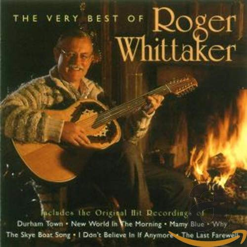 Roger Whittaker - The Very Best of Roger Whittaker - Zortam Music