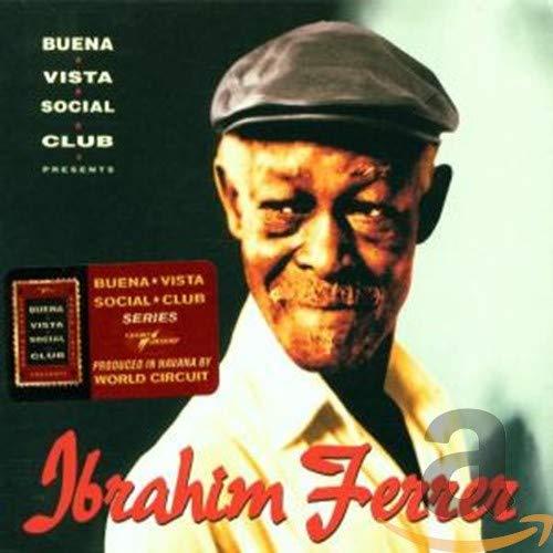 Ibrahim Ferrer - Buena Vista Social Club Presents - Zortam Music