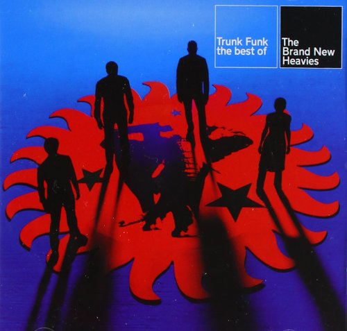 Brand New Heavies - Trunk Funk: The Best of the Brand New Heavies - Zortam Music