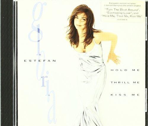 Gloria Estefan - Hold Me, Thrill Me, Kiss Me - Zortam Music