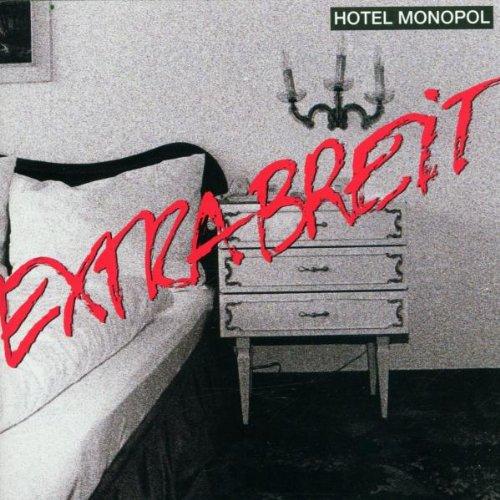 Extrabreit - Hotel Monopol - Zortam Music