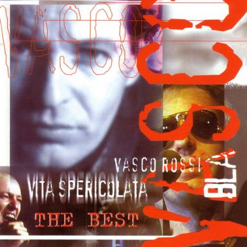 Vasco Rossi - Vita Spericolata - Zortam Music