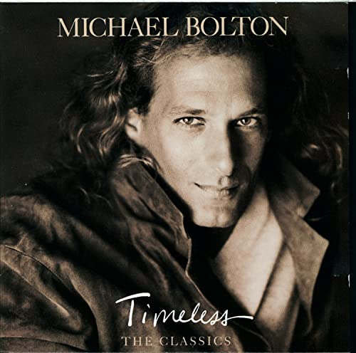 Michael Bolton - Timeless - Zortam Music