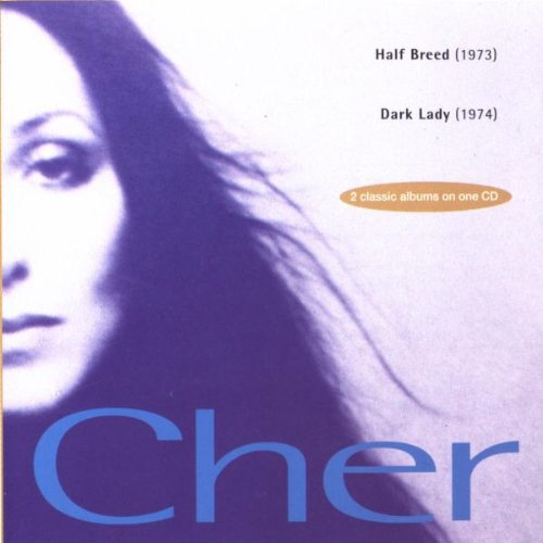 Cher - Half Breed/ Dark Lady - Zortam Music