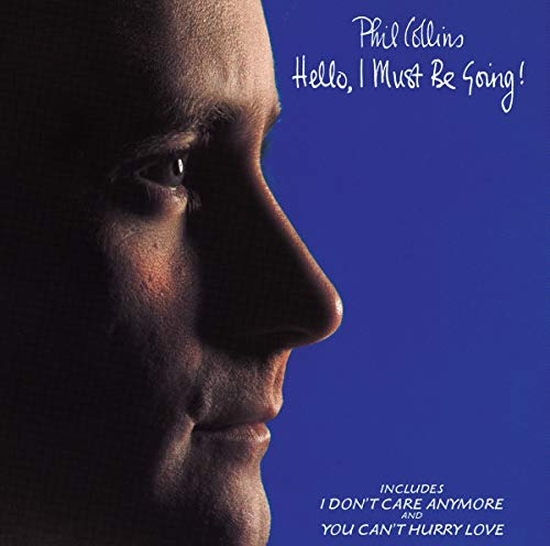 Phil Collins - Hello, I Must Be Going! - Zortam Music