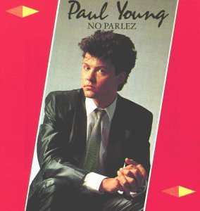 Paul Young - Radio 10 Gold Top 4000 Dossier - Zortam Music
