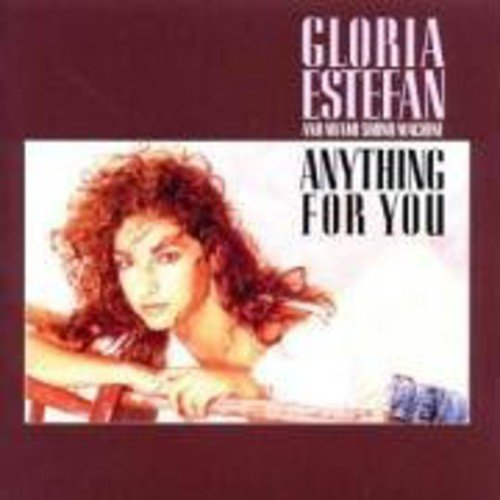 Gloria Estefan - Anything for You - Zortam Music