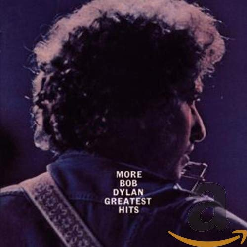 Bob Dylan - More Bob Dylan Greatest Hits - Zortam Music