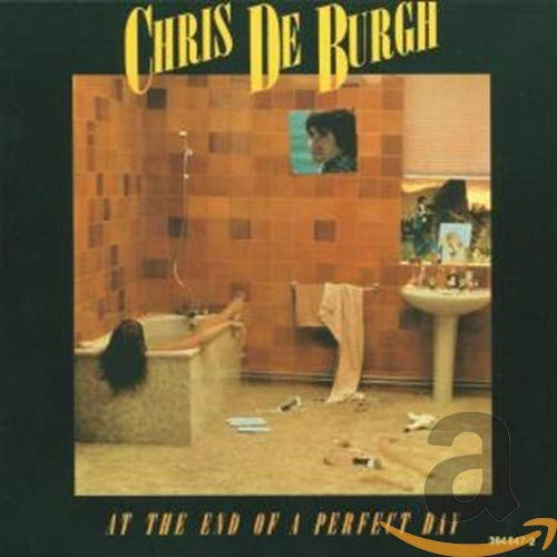 Chris De Burgh - At the End of a Perfect Day - Zortam Music