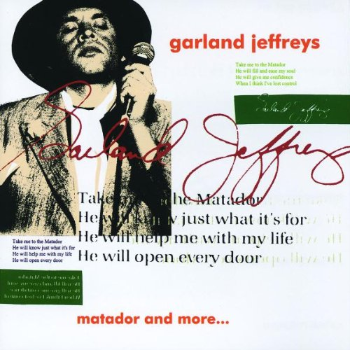 Garland Jeffreys - Matador & More... - Zortam Music