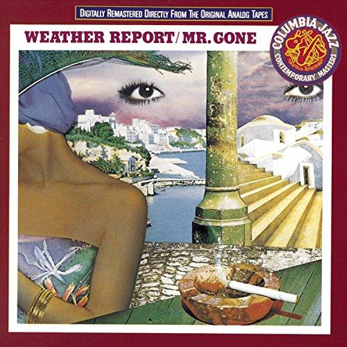 Weather Report - Mr. Gone - Zortam Music
