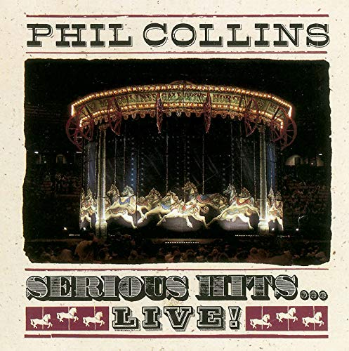 Phil Collins - Serious Hits... Live - Zortam Music