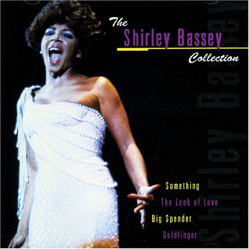 Shirley Bassey - The Shirley Bassey Collection (Disc 1 of 2) - Zortam Music