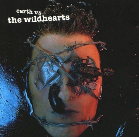 The Wildhearts - Earth vs the Wildhearts - Zortam Music