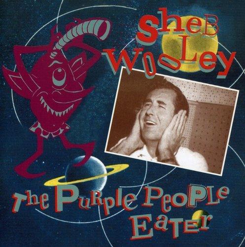 Sheb Wooley - Purple People Eater - Zortam Music
