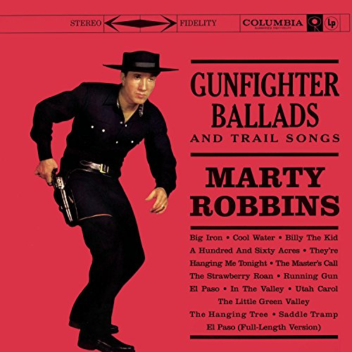 MARTY ROBBINS - Gunfighter Ballads And Trail - Zortam Music