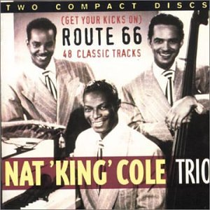 Nat King Cole - Route 66 - Zortam Music