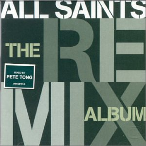All Saints - The Remix Album - Zortam Music