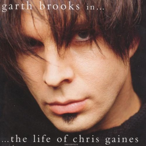 Garth Brooks - In The Life Of Chris Gaines - Zortam Music